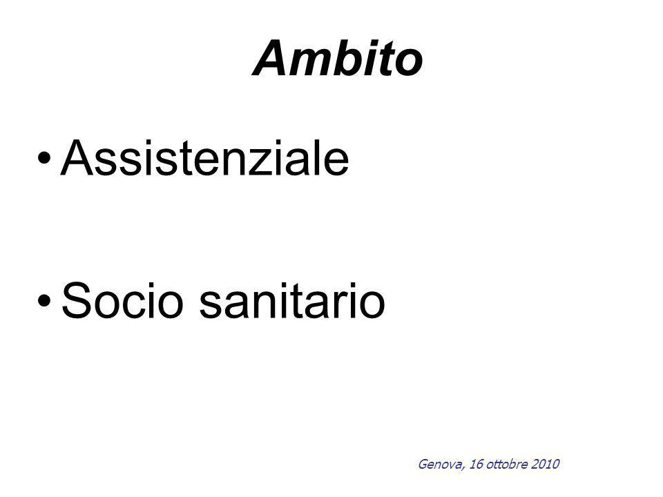 Ambito Assistenziale Socio sanitario Genova, 16 ottobre 2010
