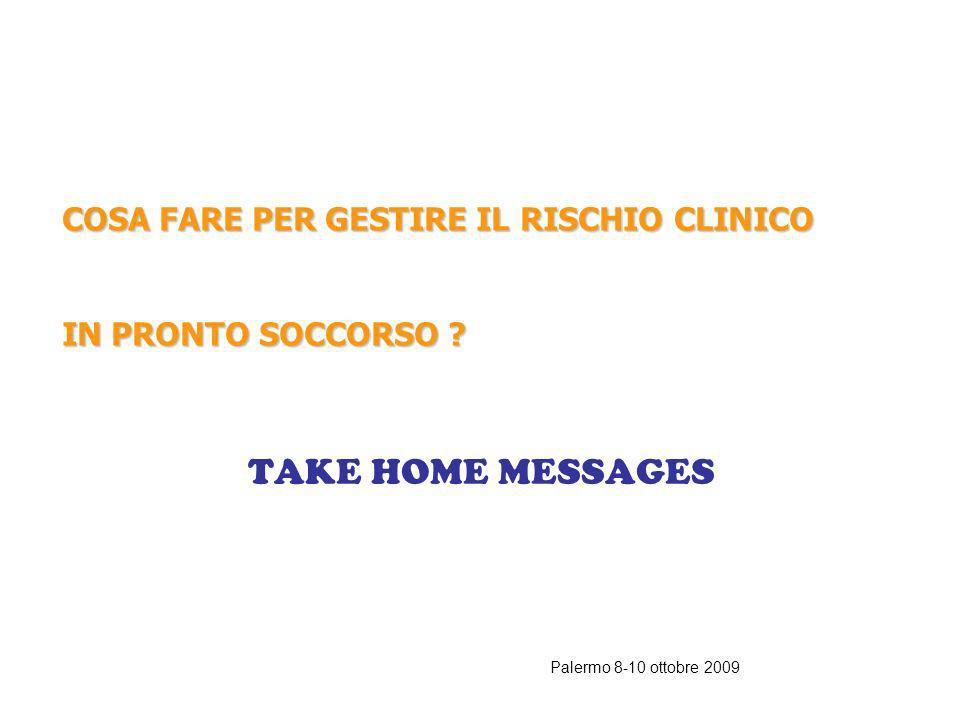 Palermo 8-10 ottobre 2009 ESEMPI DI INDICATORI SENTINELLA IN PRONTO SOCCORSO Esempio: auto-estubazione in terapia intensiva, exitus di paziente in att