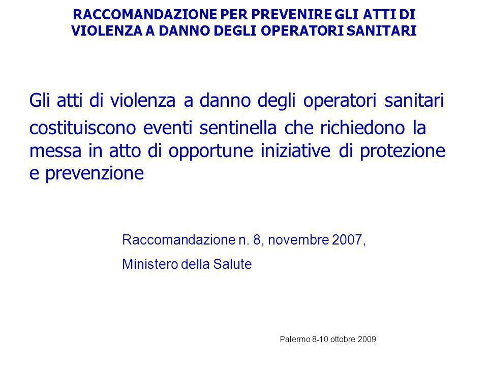 Palermo 8-10 ottobre 2009 PER RIDURRE LERRORE: UTILIZZO DI PROTOCOLLI E PROCEDURE 1.Tempi e modi di rivalutazione del pz in attesa 2.Tempi di attesa t