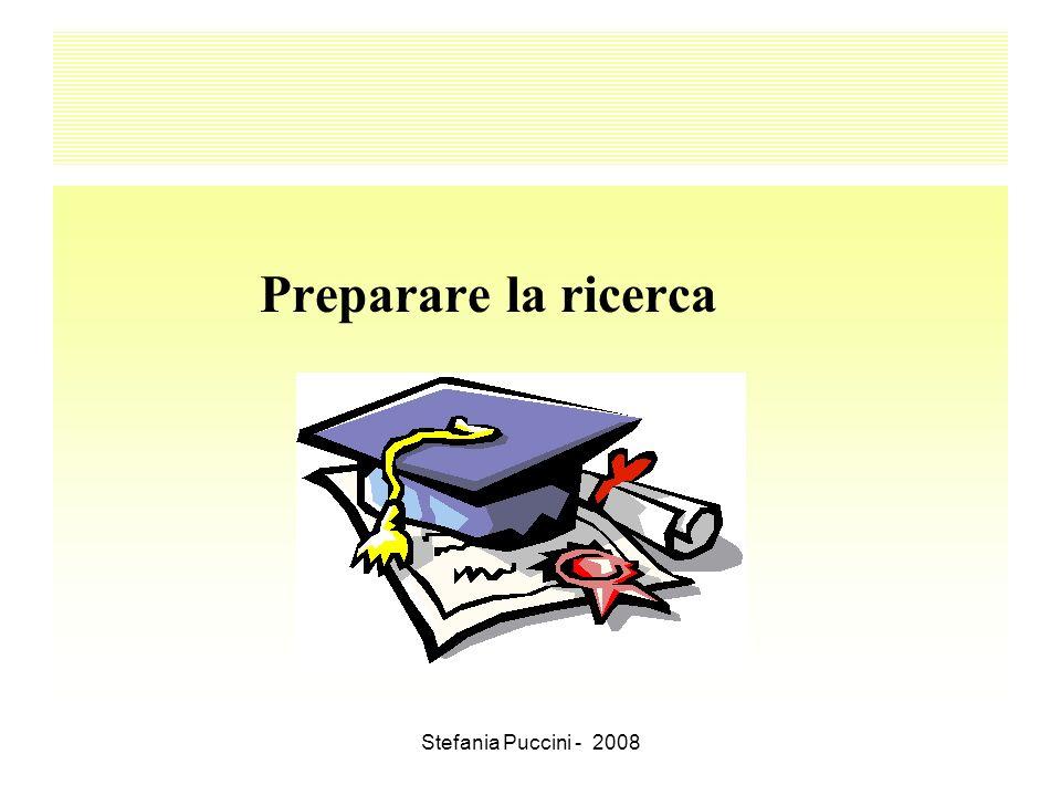 Stefania Puccini - 2008 Preparare la ricerca