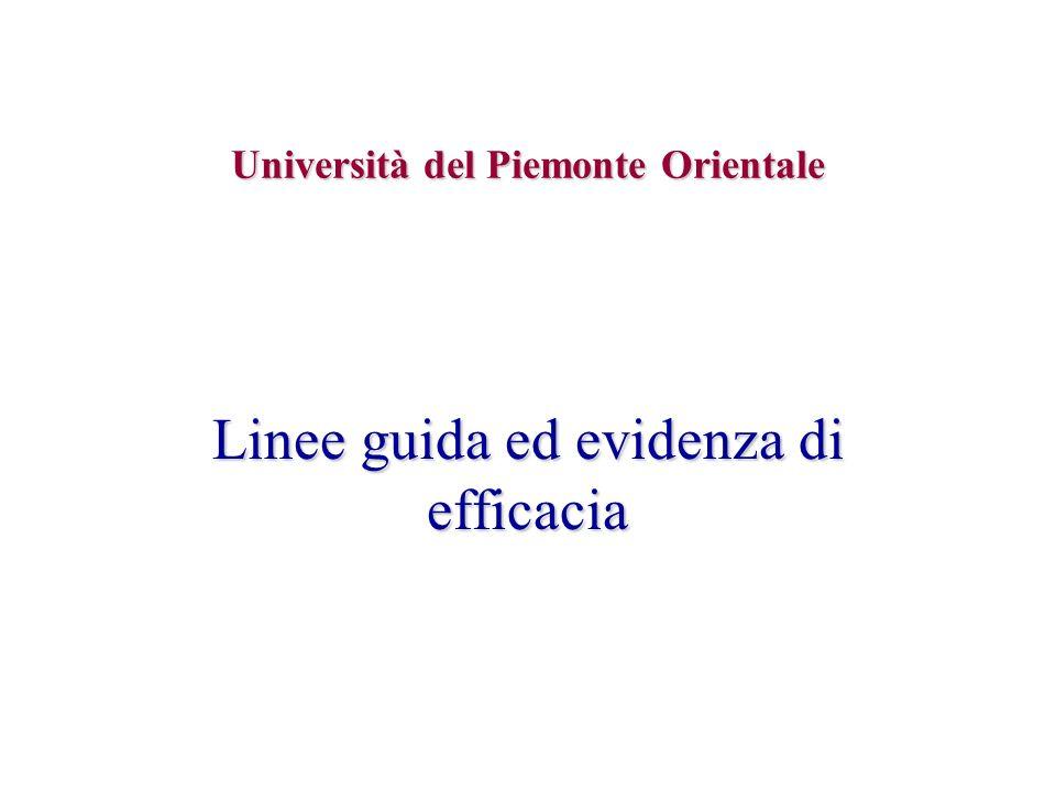 Università del Piemonte Orientale Linee guida ed evidenza di efficacia
