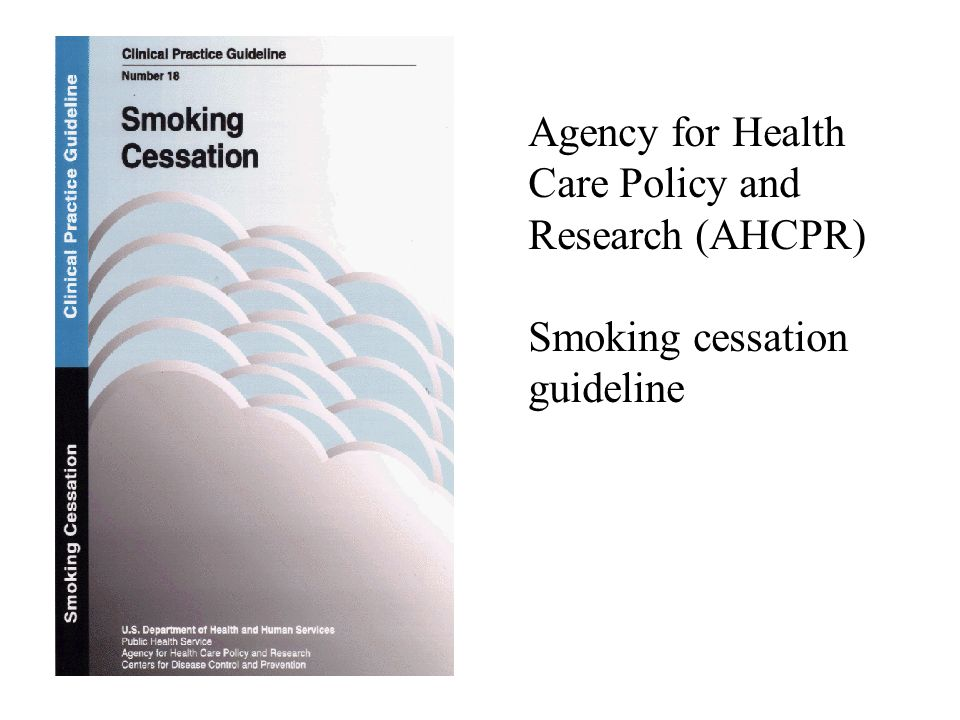 Agency for Health Care Policy and Research (AHCPR) Smoking cessation guideline