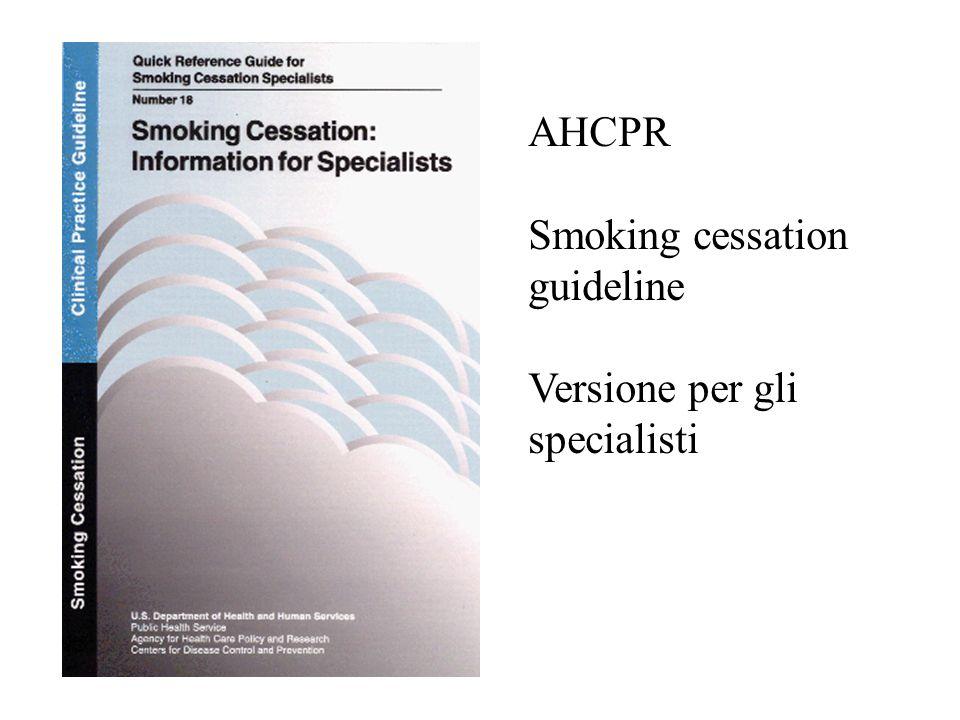 AHCPR Smoking cessation guideline Versione per gli specialisti