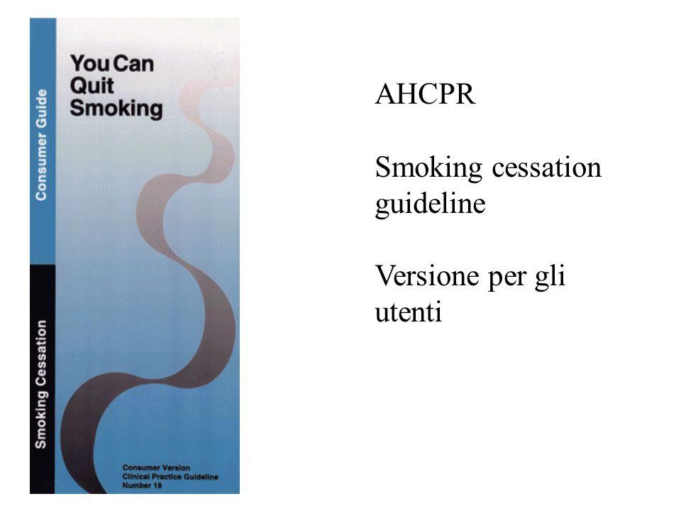 AHCPR Smoking cessation guideline Versione per gli utenti