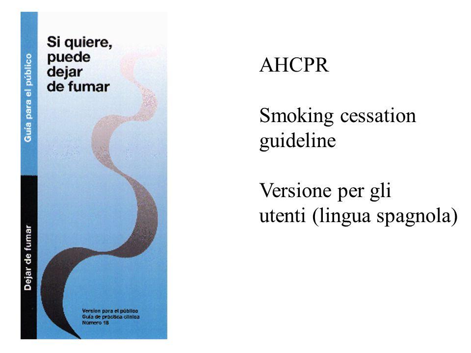 AHCPR Smoking cessation guideline Versione per gli utenti (lingua spagnola)