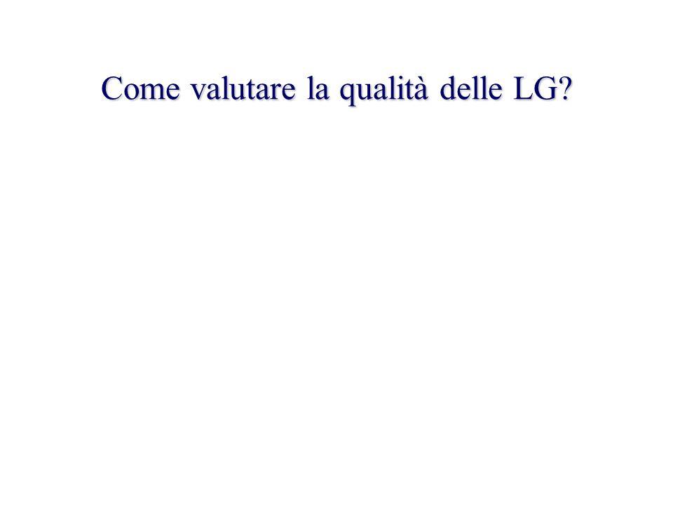 Come valutare la qualità delle LG?