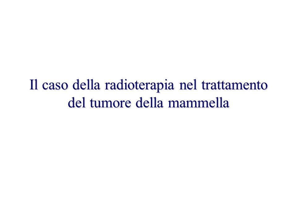Il caso della radioterapia nel trattamento del tumore della mammella
