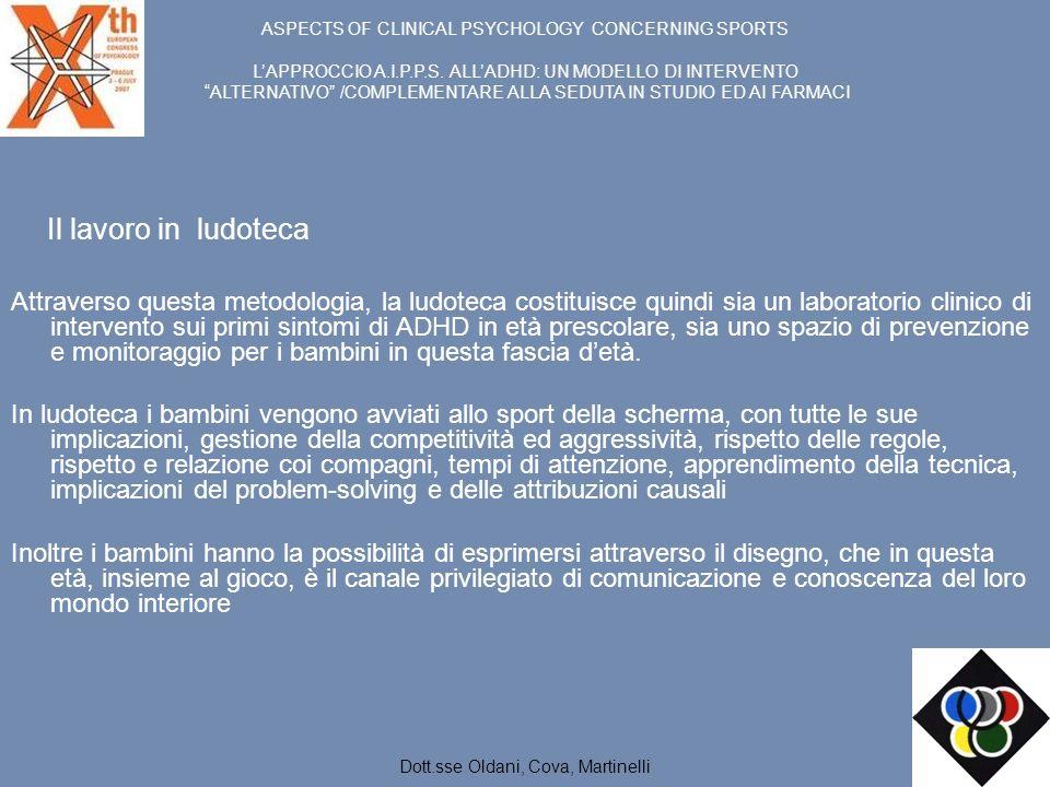Il lavoro in ludoteca Attraverso questa metodologia, la ludoteca costituisce quindi sia un laboratorio clinico di intervento sui primi sintomi di ADHD