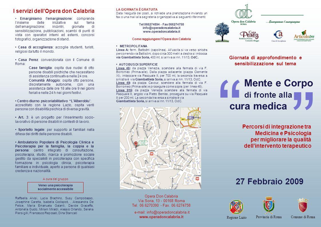 Giornata di approfondimento e sensibilizzazione sul tema Mente e Corpo Percorsi di integrazione tra Medicina e Psicologia per migliorare la qualità de