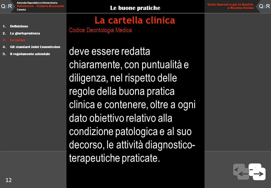 12 Fare clic per modificare lo stile del titolo Q&RQ&R Azienda Ospedaliero-Universitaria Policlinico – Vittorio Emanuele Catania Q&RQ&R 12 Unità Opera