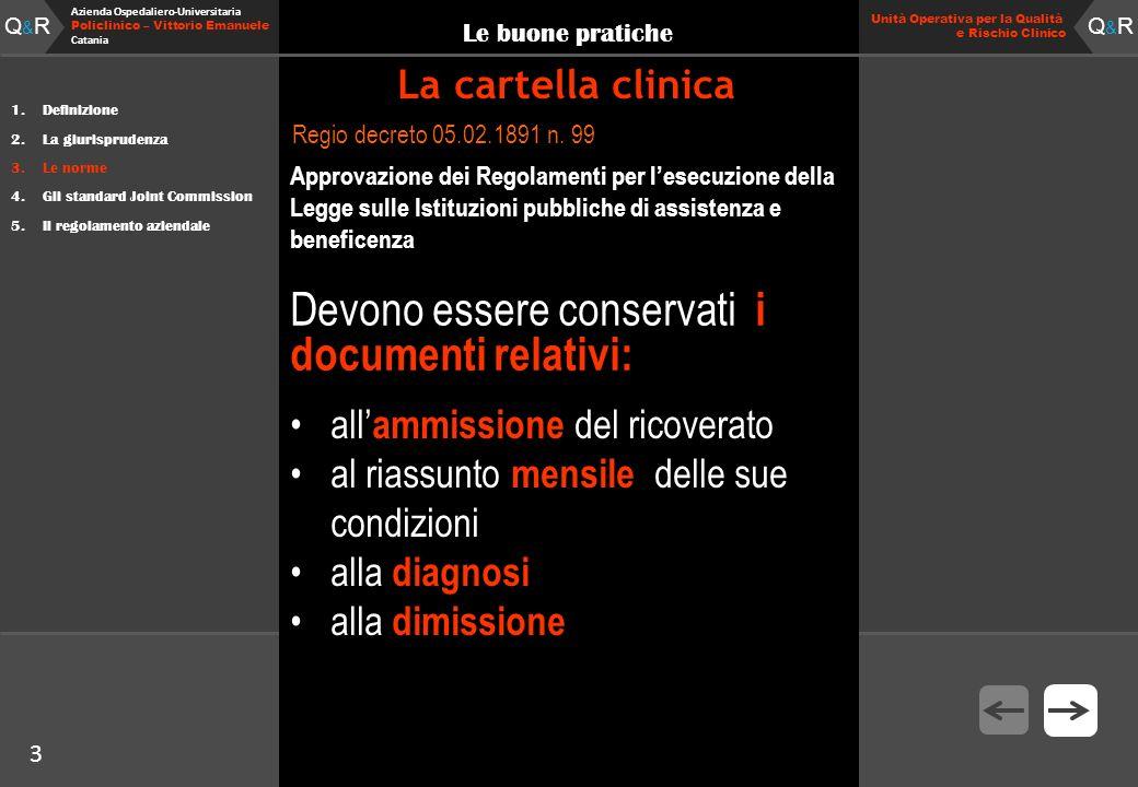 3 Fare clic per modificare lo stile del titolo Q&RQ&R Azienda Ospedaliero-Universitaria Policlinico – Vittorio Emanuele Catania Q&RQ&R 3 Unità Operati