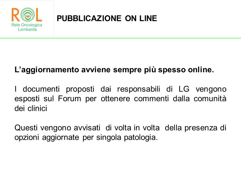 Laggiornamento avviene sempre più spesso online. I documenti proposti dai responsabili di LG vengono esposti sul Forum per ottenere commenti dalla com