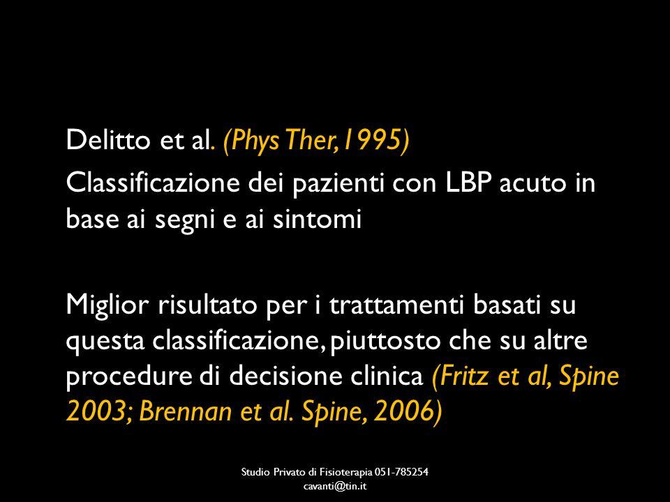 CPR 1– Gruppo manipolazione Segni e sintomi – esito positivo 1.Nessun sintomo sotto il ginocchio 2.Comparsa dei sintomi recente (< 16 gg) 3.Basso punteggio al FABQ-W (Fear-Avoidance Beliefs Questionnaire-Work Subscale) (<19) 4.Ipomobilità della colonna lombare valutata con Spring test 5.ROM di rotazione interna dellanca maggiore di 35°, in almeno una coxofemorale Studio Privato di Fisioterapia 051-785254 cavanti@tin.it