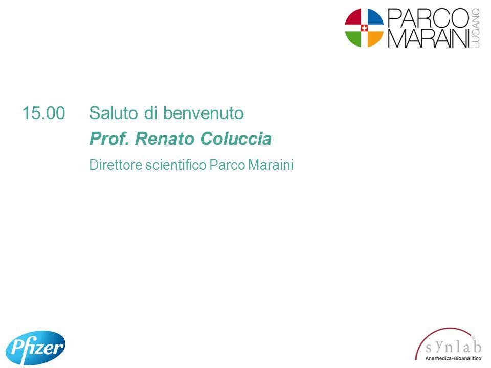 15.00Saluto di benvenuto Prof. Renato Coluccia Direttore scientifico Parco Maraini