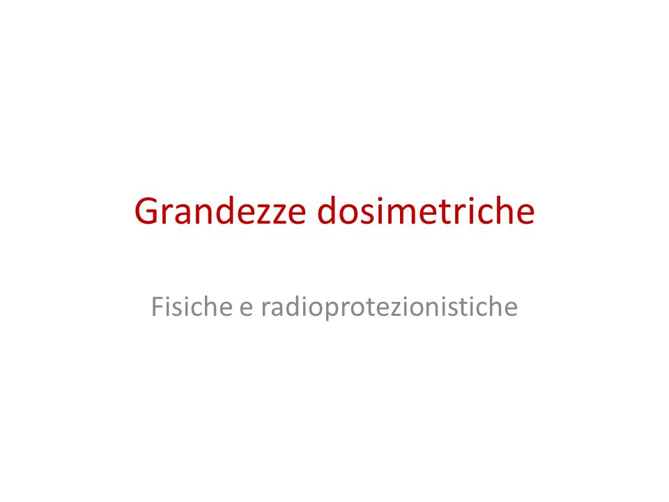 EVENTI DI IONIZZAZIONE RADIAZIONE A DENSITA' DI IONIZZAZIONE NON MOLTO ELEVATA RADIAZIONE AD ALTA DENSITA DI IONIZZAZIONE