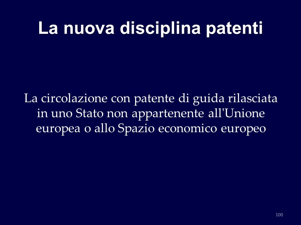 La nuova disciplina patenti La circolazione con patente di guida rilasciata in uno Stato non appartenente all'Unione europea o allo Spazio economico e