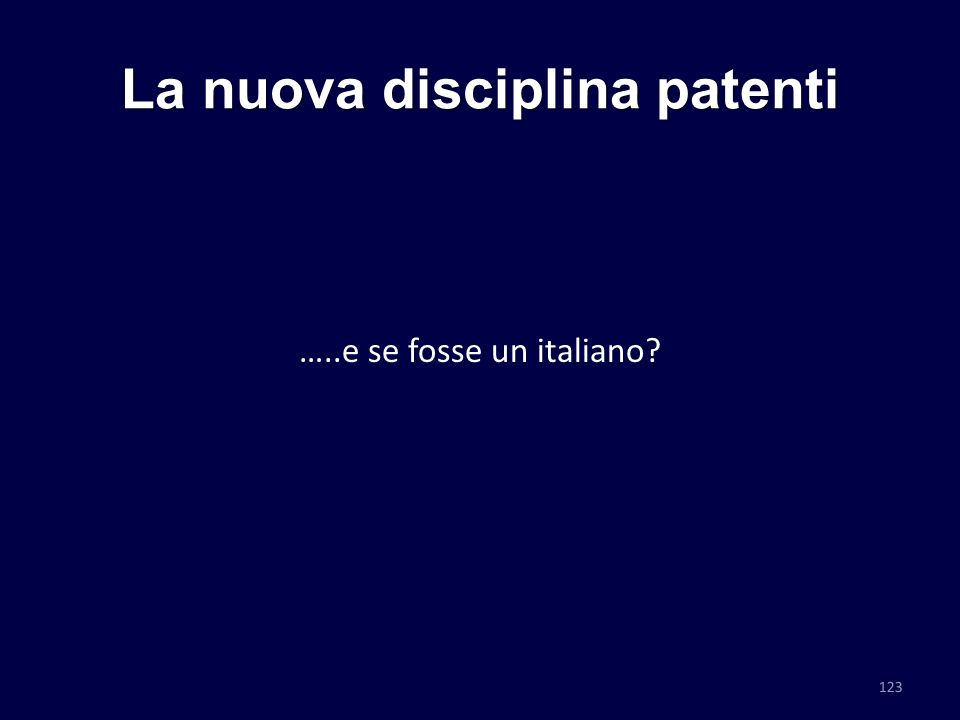 La nuova disciplina patenti …..e se fosse un italiano? 123
