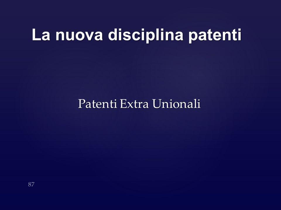 La nuova disciplina patenti Patenti Extra Unionali 87