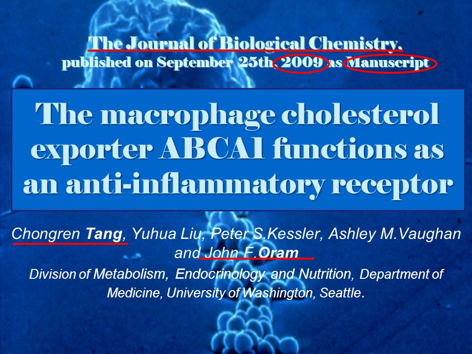 The macrophage cholesterol exporter ABCA1 functions as an anti-inflammatory receptor The Journal of Biological Chemistry, published on September 25th,
