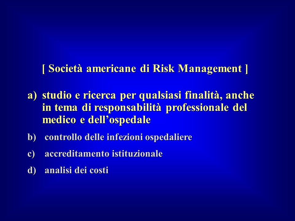 a)studio e ricerca per qualsiasi finalità, anche in tema di responsabilità professionale del medico e dellospedale b) controllo delle infezioni ospeda