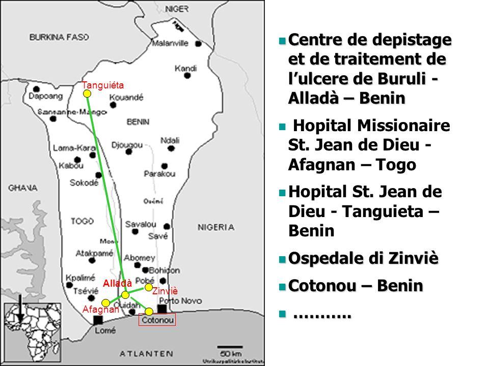 Tanguiéta Afagnan Centre de depistage et de traitement de lulcere de Buruli - Alladà – Benin Centre de depistage et de traitement de lulcere de Buruli