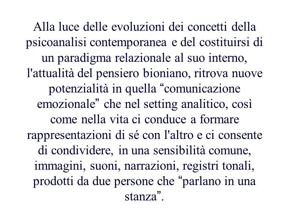 Alla luce delle evoluzioni dei concetti della psicoanalisi contemporanea e del costituirsi di un paradigma relazionale al suo interno, l'attualità del
