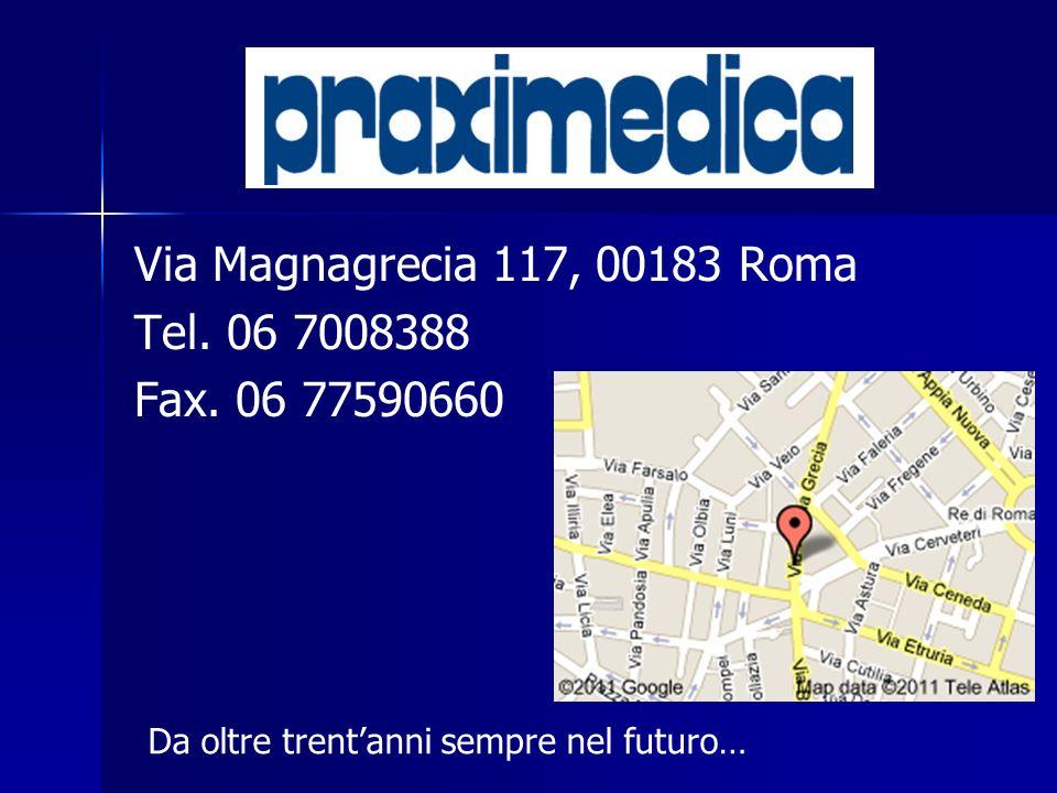 Via Magnagrecia 117, 00183 Roma Tel. 06 7008388 Fax. 06 77590660 Da oltre trentanni sempre nel futuro…