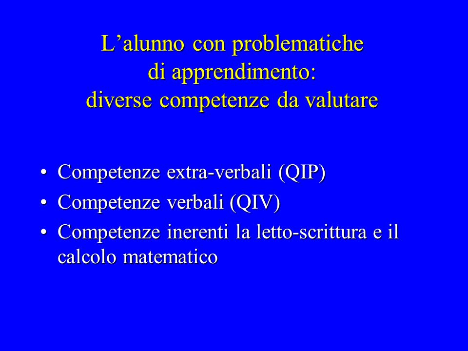Lalunno con ridotte capacità in ambito extra-verbale Difficoltà nel problem solvingDifficoltà nel problem solving Difficoltà visuo-prassiche e visuo-spazialiDifficoltà visuo-prassiche e visuo-spaziali Difficoltà nello spostare competenze da un contesto allaltroDifficoltà nello spostare competenze da un contesto allaltro Ridotta elasticitàRidotta elasticità Difficoltà in ambito logicoDifficoltà in ambito logico....