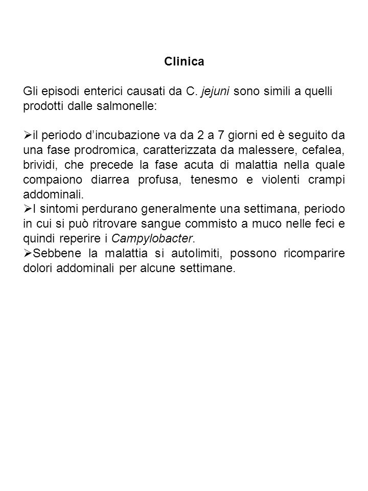 Clinica Gli episodi enterici causati da C.