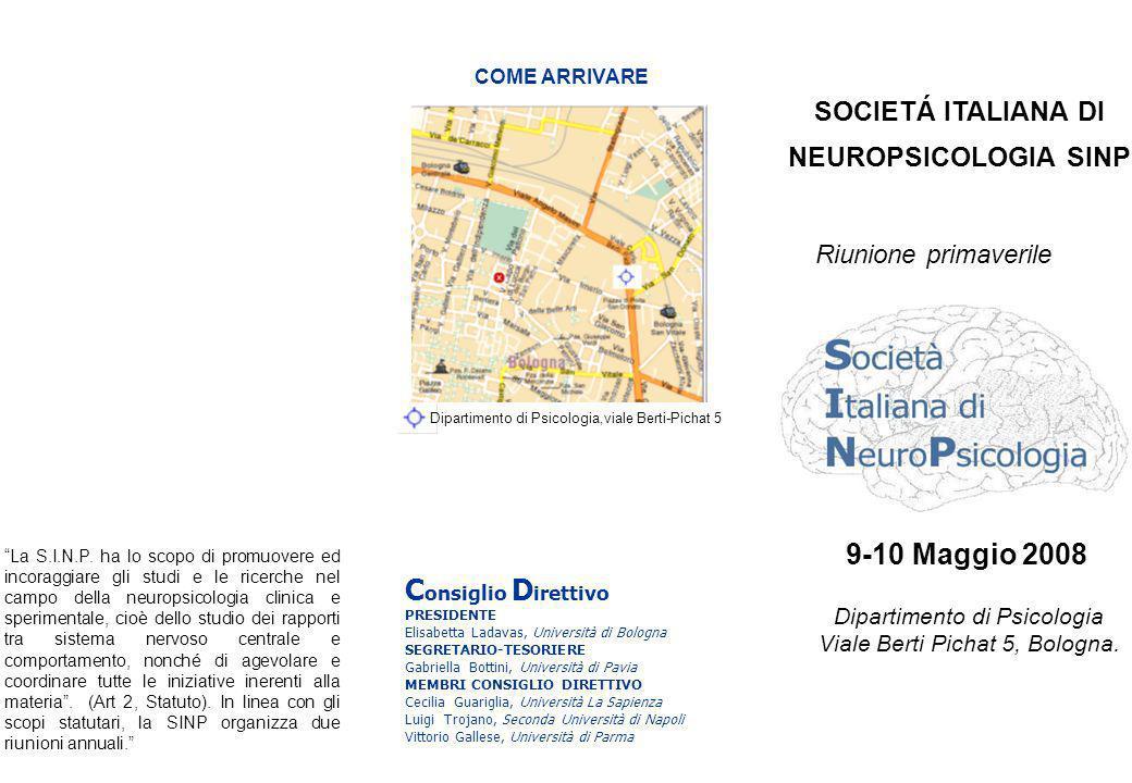 La S.I.N.P. ha lo scopo di promuovere ed incoraggiare gli studi e le ricerche nel campo della neuropsicologia clinica e sperimentale, cioè dello studi