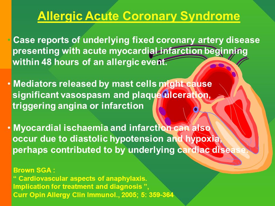 Allergic Acute Coronary Syndrome Case reports of underlying fixed coronary artery disease presenting with acute myocardial infarction beginning within