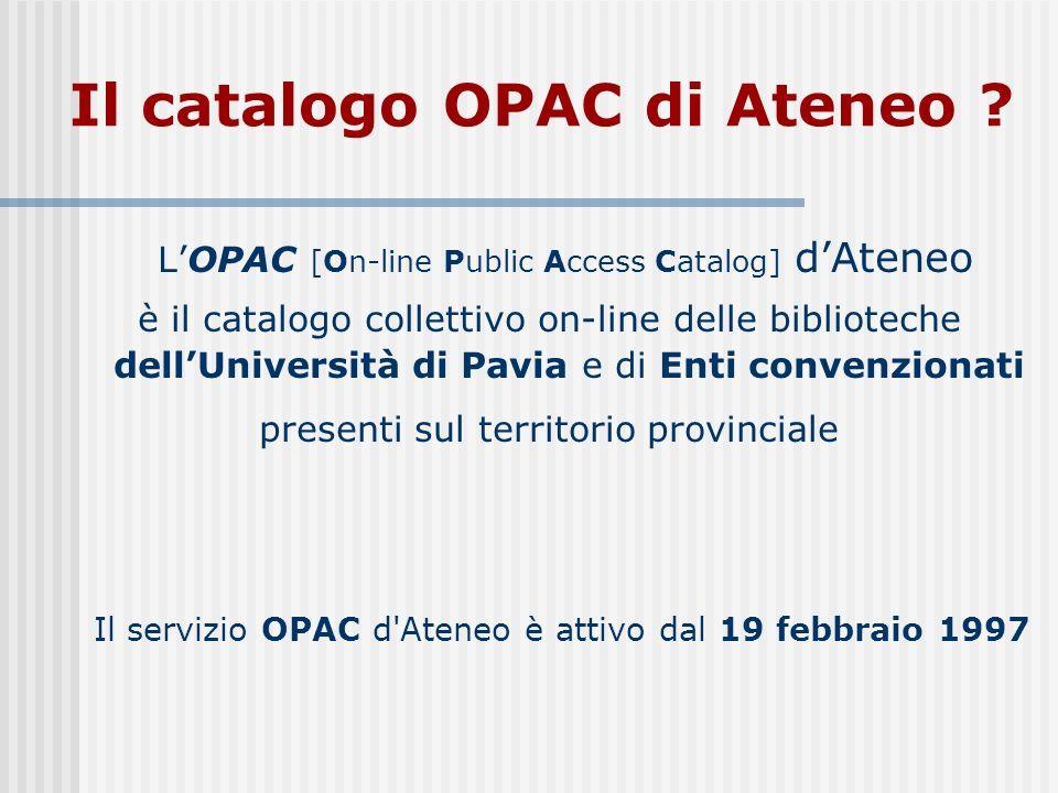 Il catalogo OPAC di Ateneo .