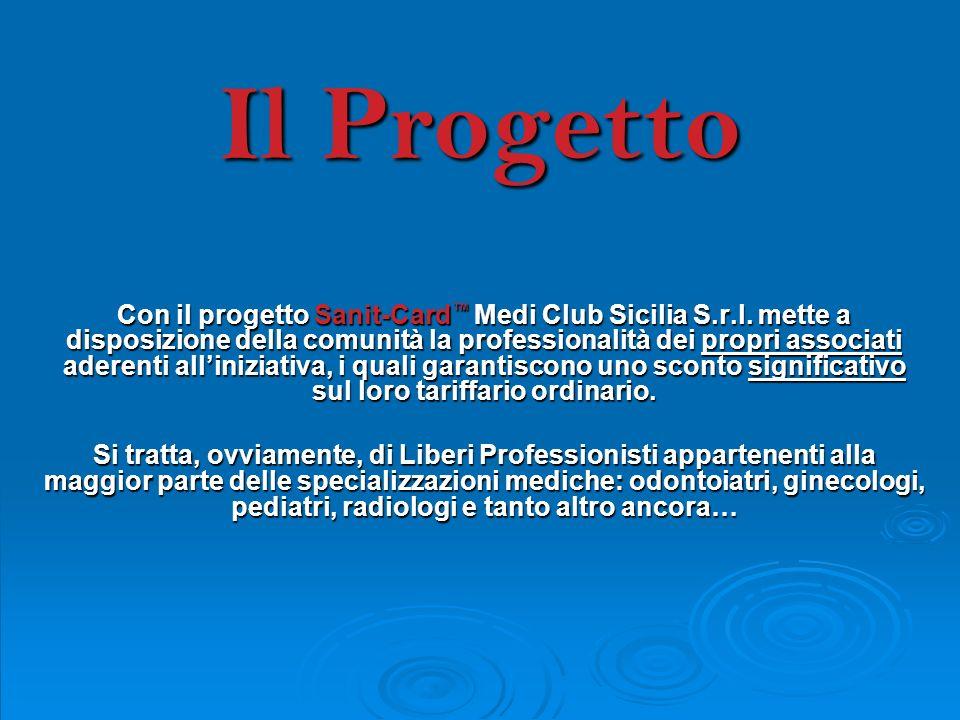 Con il progetto Sanit-Card Medi Club Sicilia S.r.l.