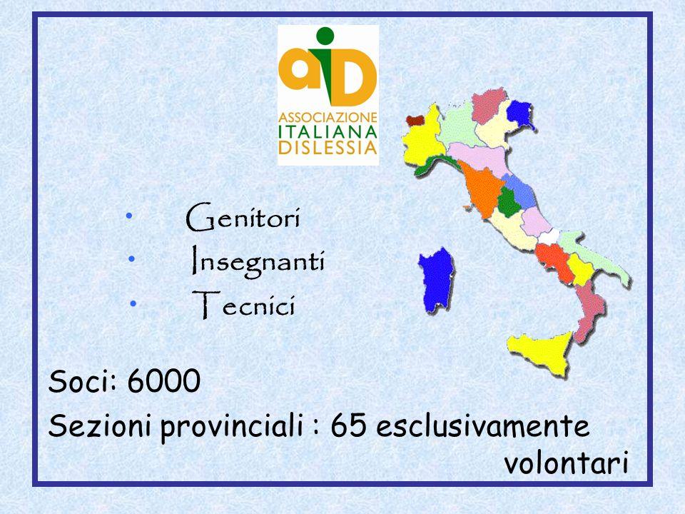 Genitori Insegnanti Tecnici Soci: 6000 Sezioni provinciali : 65 esclusivamente volontari