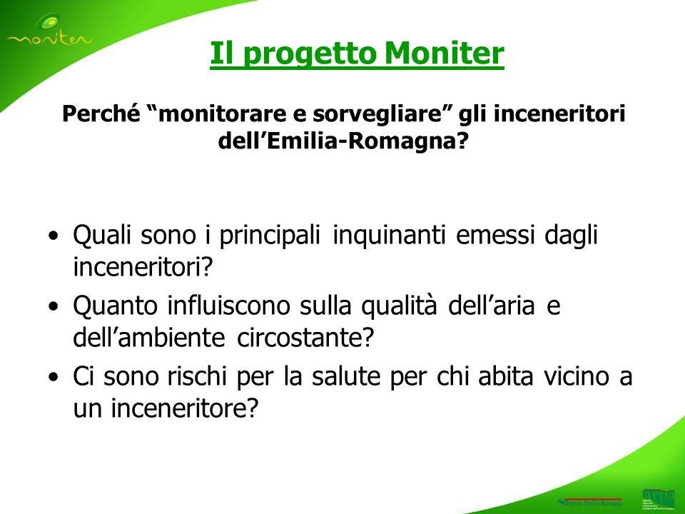 Il progetto Moniter Perché monitorare e sorvegliare gli inceneritori dellEmilia-Romagna.