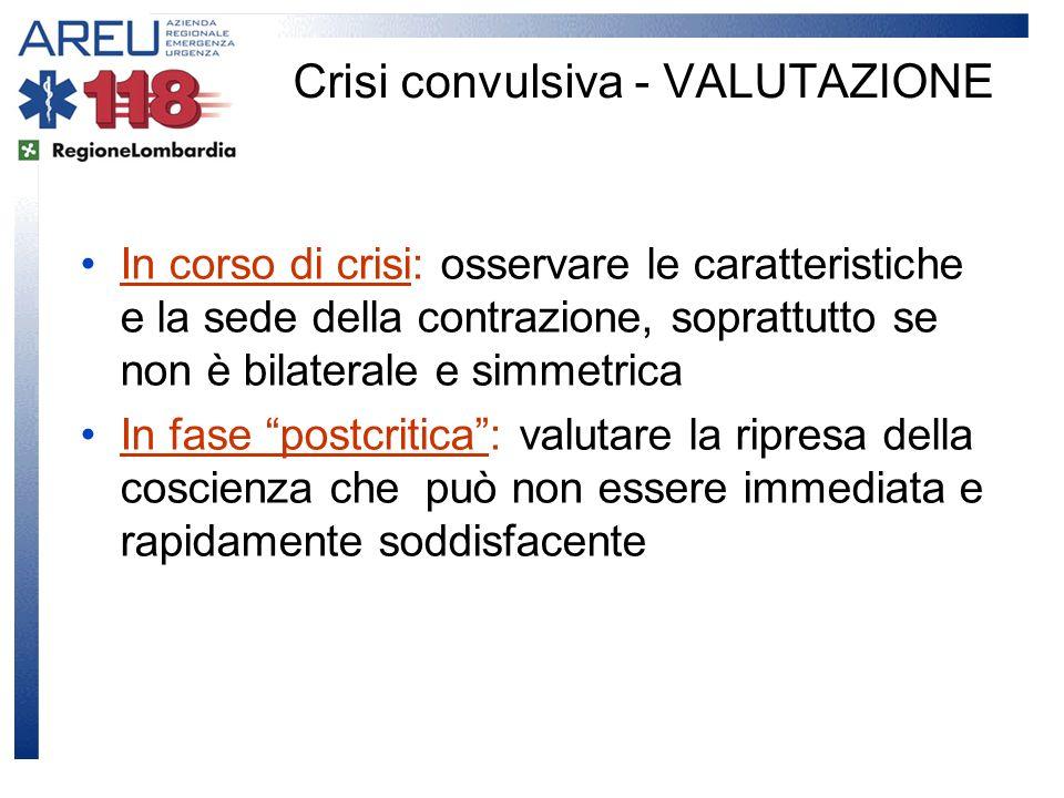 In corso di crisi: osservare le caratteristiche e la sede della contrazione, soprattutto se non è bilaterale e simmetrica In fase postcritica: valutar