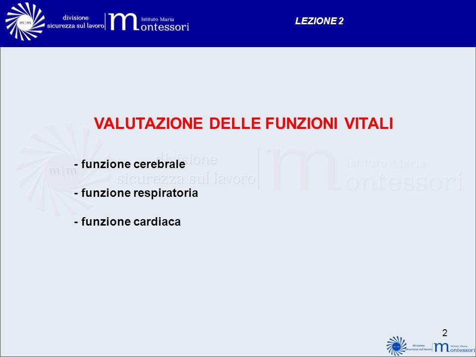 1 LEZIONE 2 Valutazione delle funzioni vitali