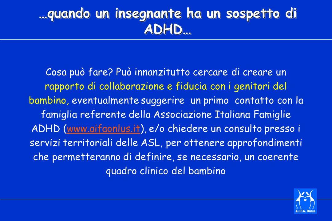 …quando un insegnante ha un sospetto di ADHD… Cosa può fare.