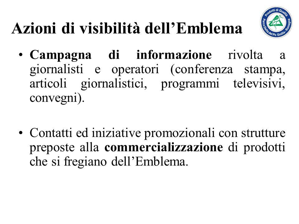 Azioni di visibilità dellEmblema Campagna di informazione rivolta a giornalisti e operatori (conferenza stampa, articoli giornalistici, programmi tele