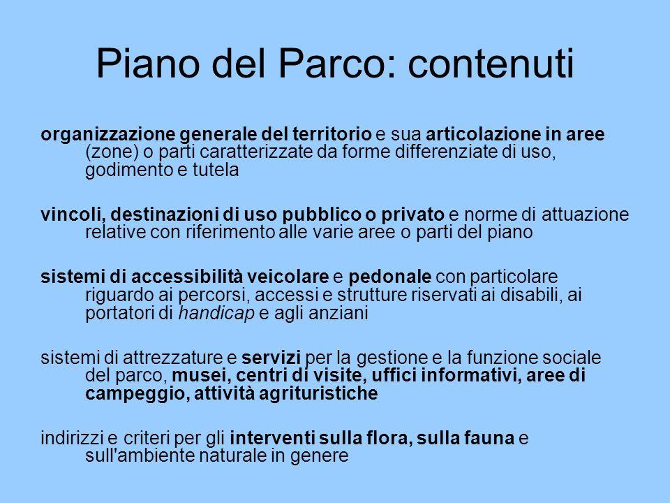 Piano del Parco: contenuti organizzazione generale del territorio e sua articolazione in aree (zone) o parti caratterizzate da forme differenziate di