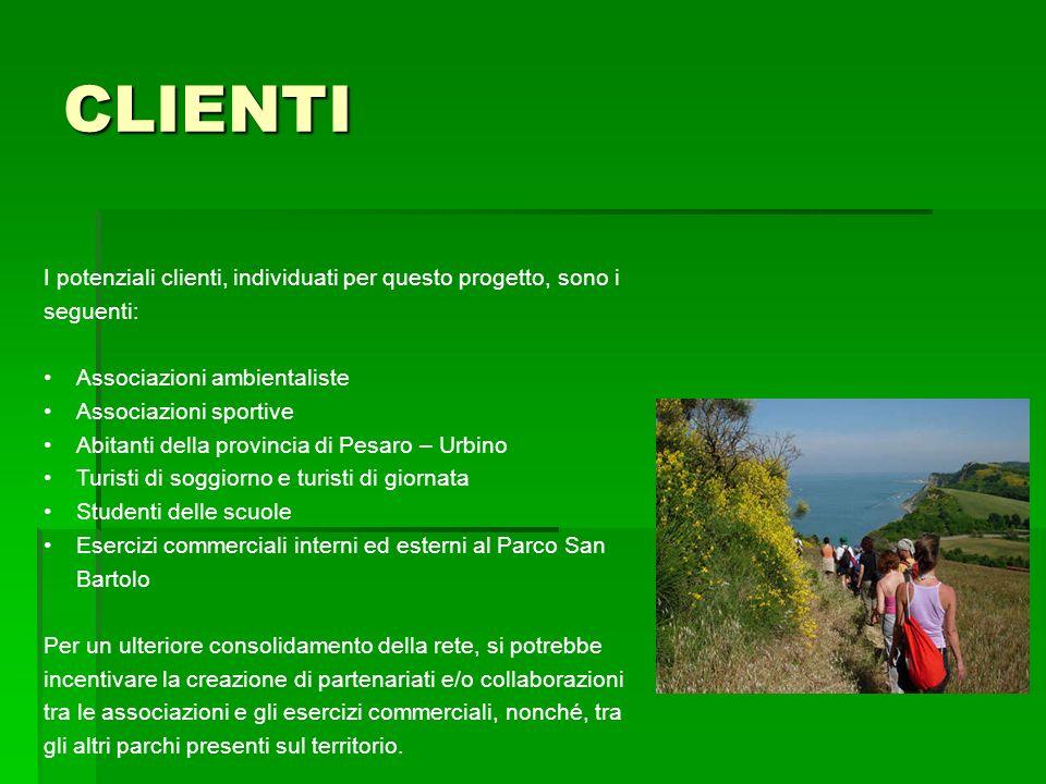 CLIENTI I potenziali clienti, individuati per questo progetto, sono i seguenti: Associazioni ambientaliste Associazioni sportive Abitanti della provin