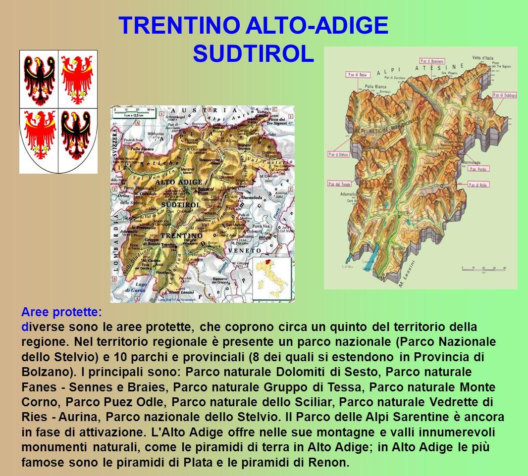 TRENTINO ALTO-ADIGE SUDTIROL Aree protette: diverse sono le aree protette, che coprono circa un quinto del territorio della regione.