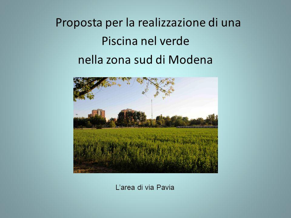 Proposta per la realizzazione di una Piscina nel verde nella zona sud di Modena Larea di via Pavia