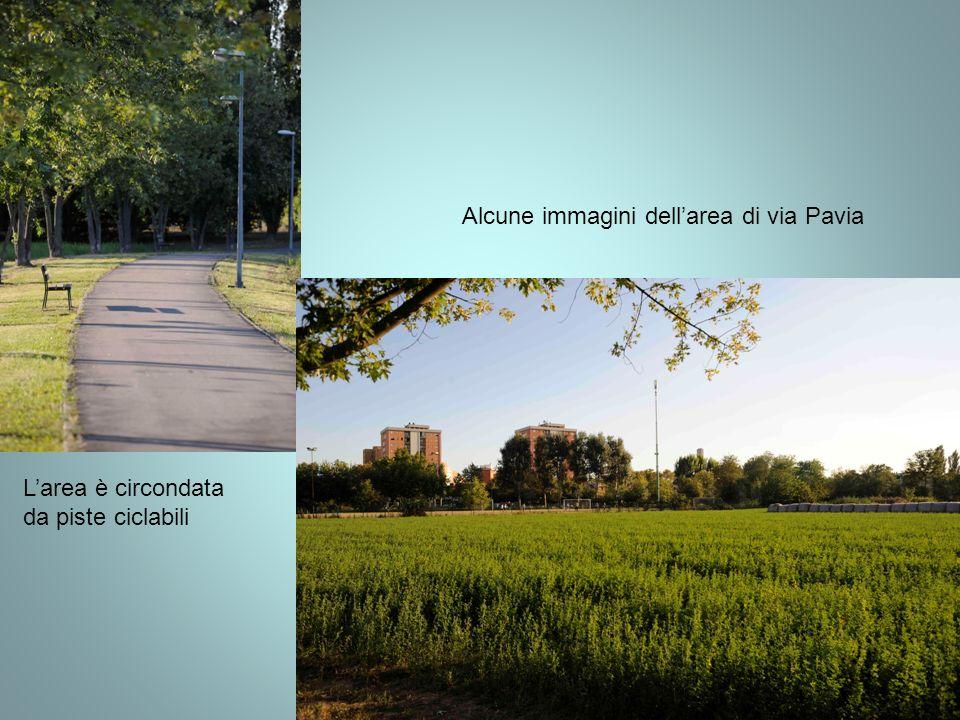 Alcune immagini dellarea di via Pavia Larea è circondata da piste ciclabili