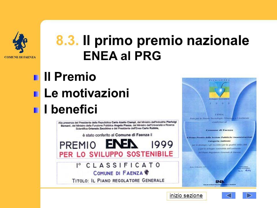 8.3. Il primo premio nazionale ENEA al PRG Il Premio Le motivazioni I benefici inizio sezione