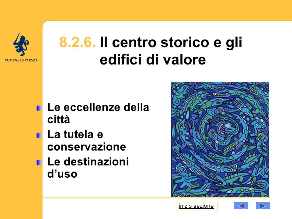 8.8.Il Piano Strategico del Centro Storico 8.8.1.