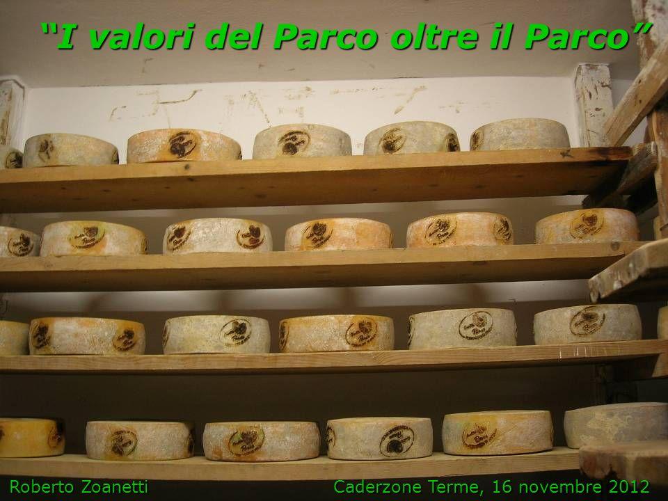 I valori del Parco oltre il Parco Roberto Zoanetti Caderzone Terme, 16 novembre 2012