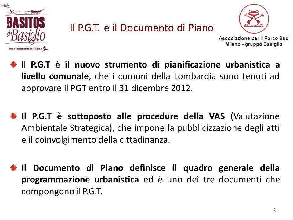 Il P.G.T. e il Documento di Piano Il P.G.T è il nuovo strumento di pianificazione urbanistica a livello comunale, che i comuni della Lombardia sono te