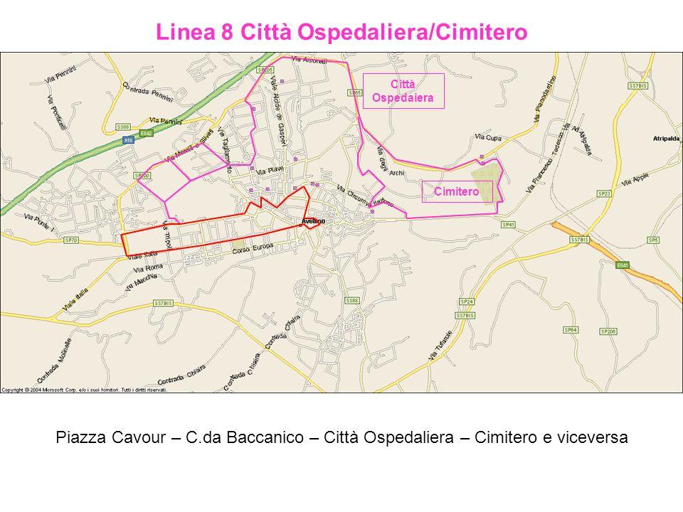 Linea 8 Città Ospedaliera/Cimitero Piazza Cavour – C.da Baccanico – Città Ospedaliera – Cimitero e viceversa Città Ospedaiera Cimitero