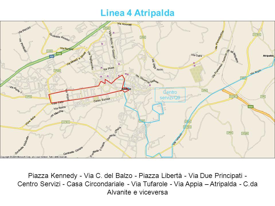 Linea 4 Atripalda Piazza Kennedy - Via C. del Balzo - Piazza Libertà - Via Due Principati - Centro Servizi - Casa Circondariale - Via Tufarole - Via A